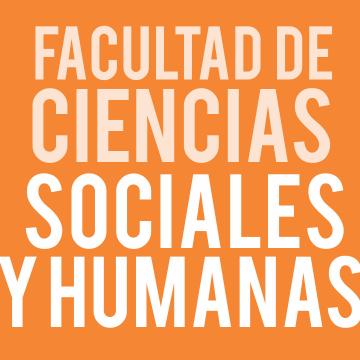 Facultad de Ciencias Sociales y Humanas