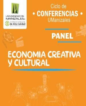 Panel: Economía Creativa y Cultural
