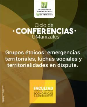 Grupos étnicos: emergencias territoriales, luchas sociales y territorialidades en disputa