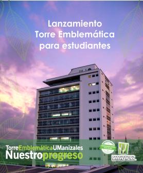 Lanzamiento Torre Emblemática para estudiantes
