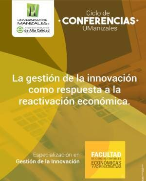 Ciclo de conferencias: La gestión de la innovación como respuesta a la reactivación económica