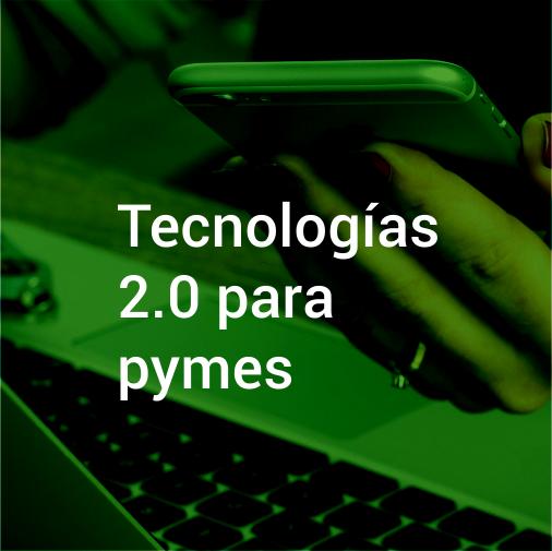 Tecnologías 2.0 para PYMES