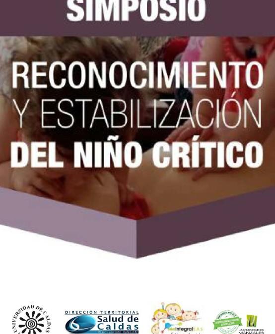 Simposio: Reconocimiento y estabilización del niño crítico