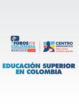 Foro: Educación superior en Colombia
