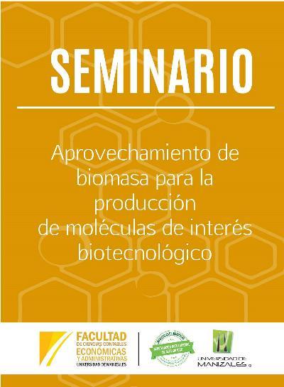 Seminario: Aprovechamiento de biomasa para la producción de moléculas de interés biotecnológico