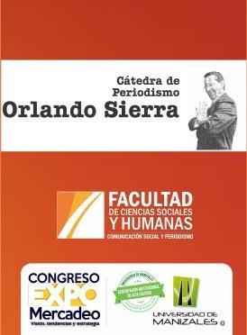 Cátedra de periodismo Orlando Sierra