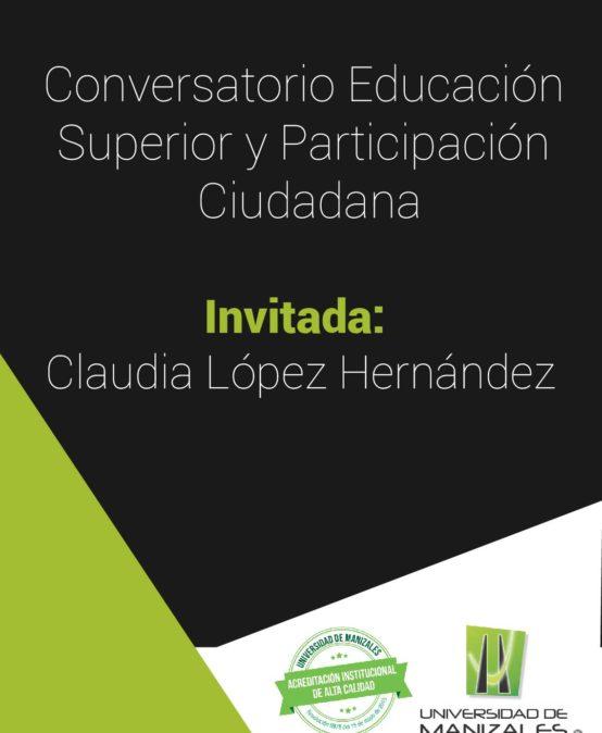 Conversatorio: Educación Superior y Participación Ciudadana