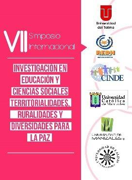 VII Simposio Internacional Investigación en Educación y Ciencias Sociales: Territorialidades, Ruralidades y Diversidades para la Paz