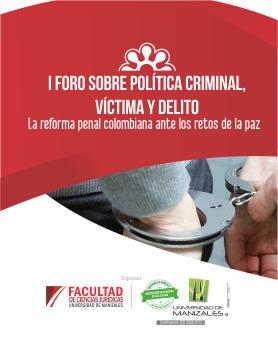 """""""La reforma penal colombiana ante los retos de la paz"""""""