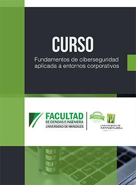 Fundamentos de ciberseguridad aplicada a entornos corporativos