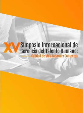 Simposio internacional de Gerencia del talento humano: Calidad de vida laboral y contextos