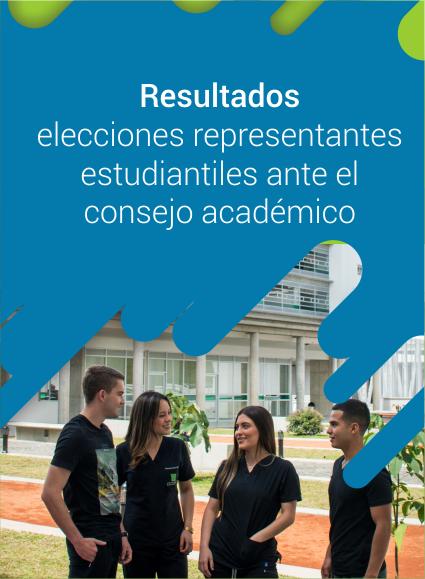 Resultado elecciones representantes estudiantiles ante el consejo académico