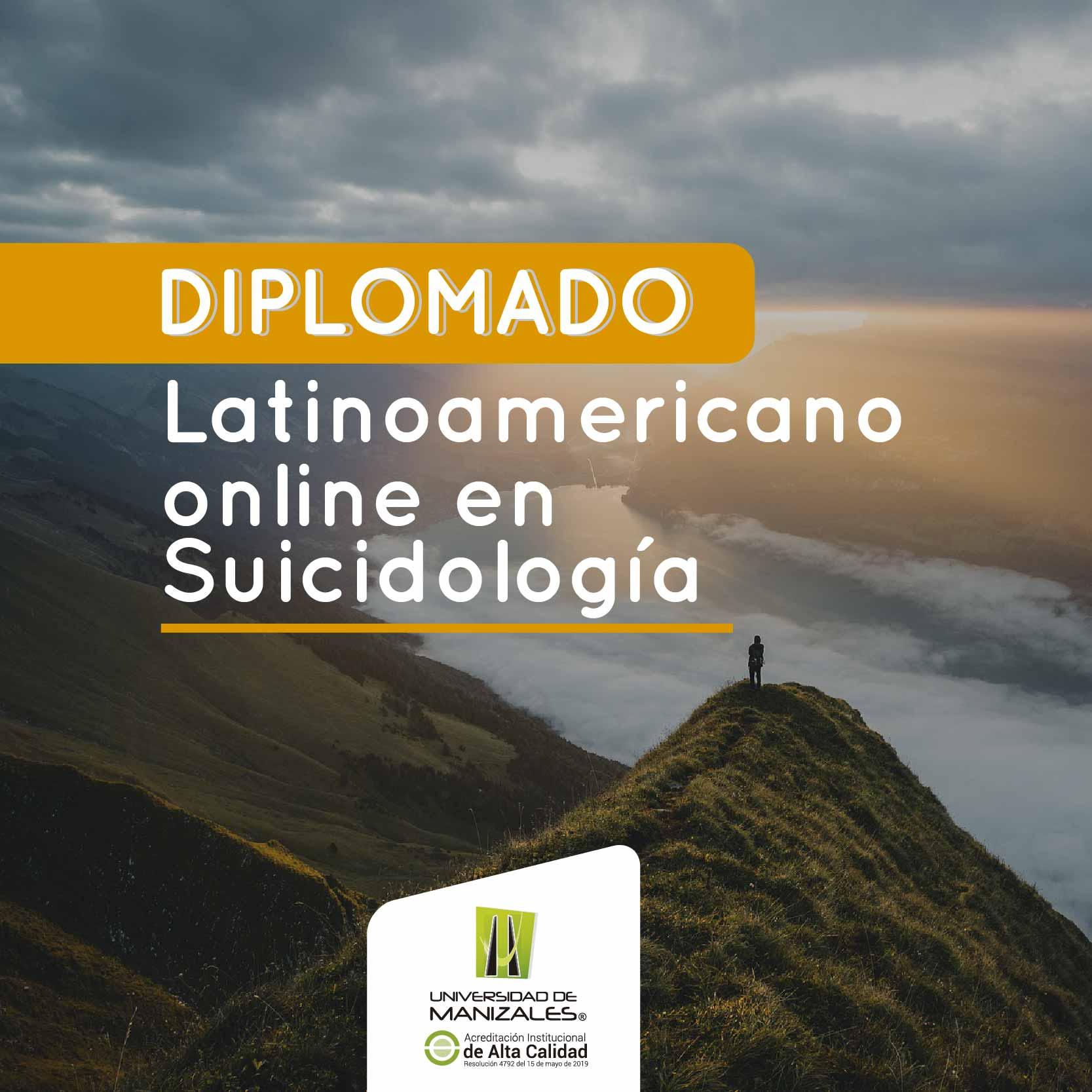 Diplomado latinoamericano online en suicidiología