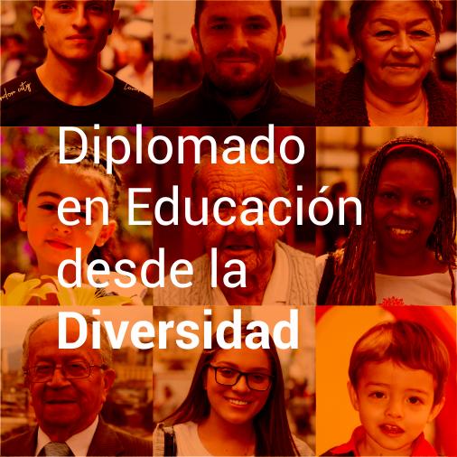 Diplomado en Educación desde la Diversidad