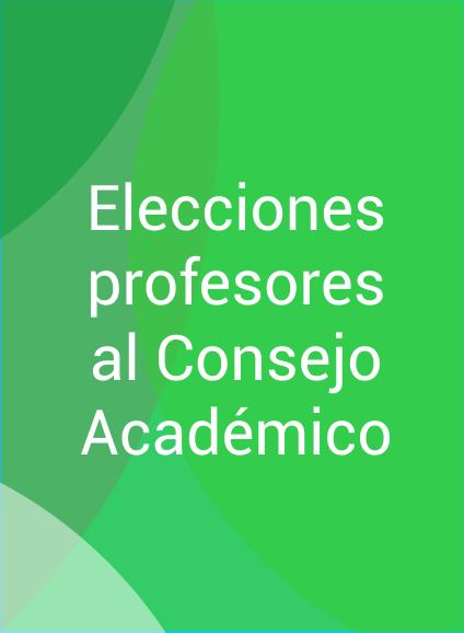 Elecciones profesores al Consejo Académico