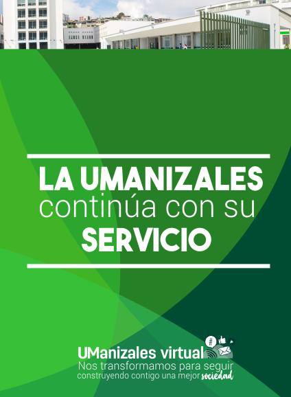 La UManizales continúa con su servicio