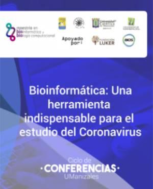 Bioinformática: una herramienta indispensable para el estudio del coronavirus