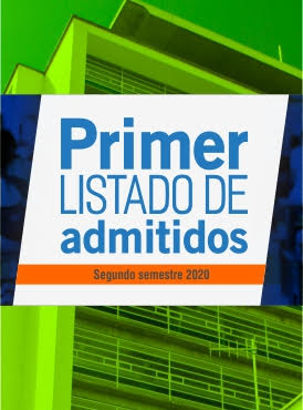 Primer listado de admitidos segundo semestre 2020