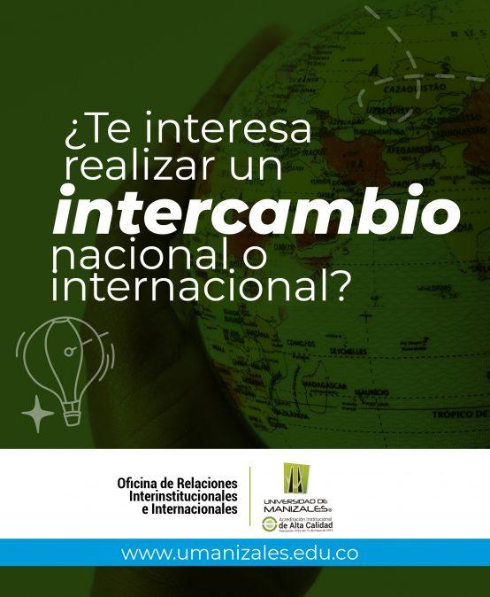 ¿Te interesa realizar un intercambio nacional o internacional?