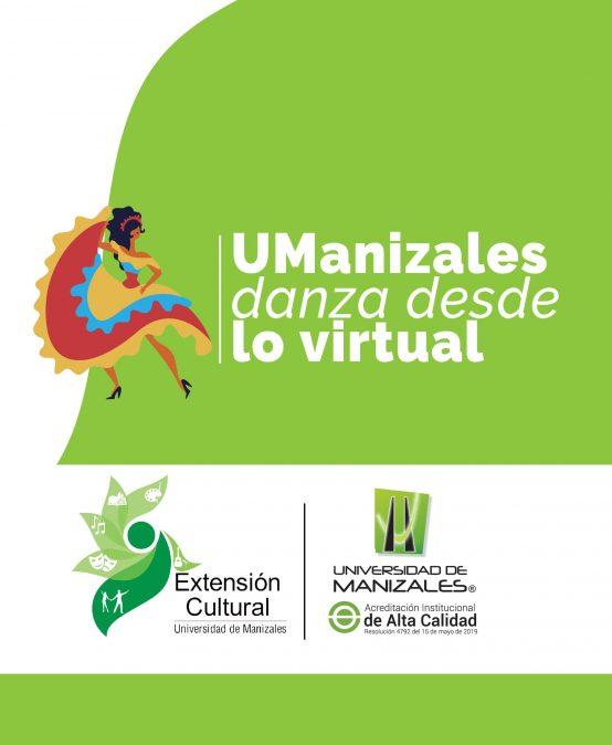 UManizales danza desde lo virtual