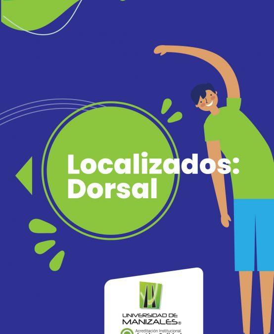 Localizados: Dorsal