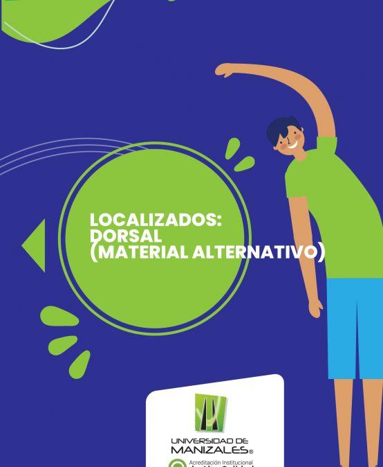 Localizados: Dorsal (Material Alternativo)