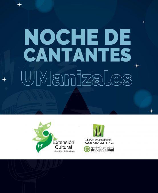 Noche de cantantes UManizales