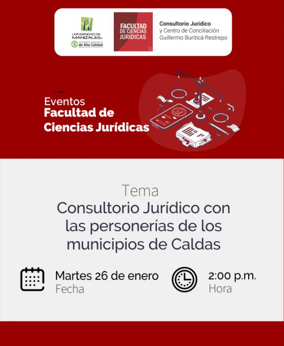 El Consultorio Jurídico de la Umanizales se reunirá con los 27 personeros de Caldas para generar alianzas de trabajo