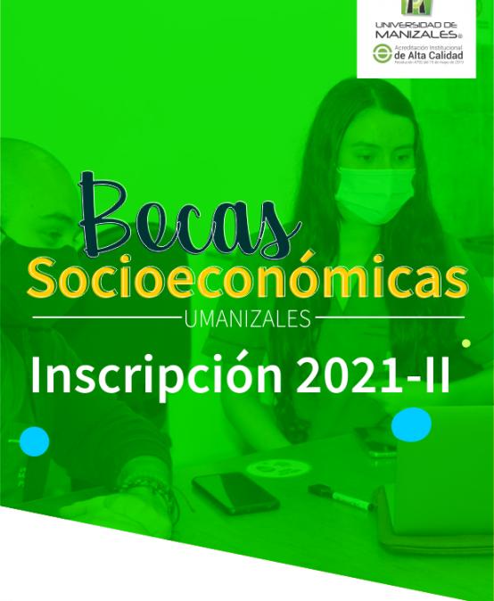 Becas Socioeconómicas Inscripción 2021 – 1