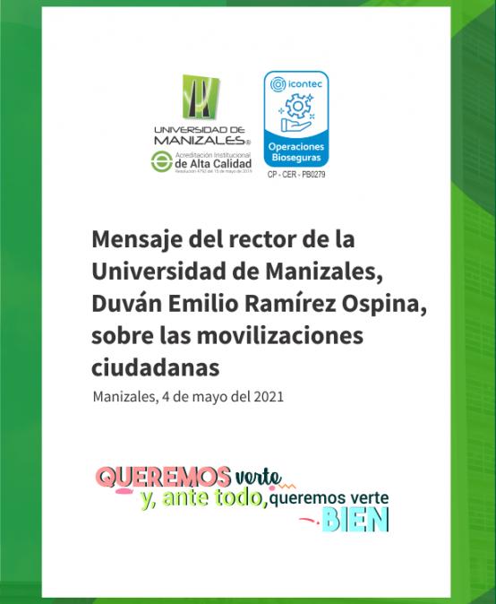 Mensaje del rector de la Universidad de Manizales, Duván Emilio Ramírez Ospina, sobre las movilizaciones ciudadanas