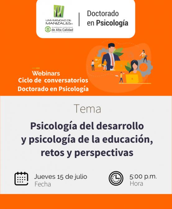 Psicología del desarrollo y psicología de la educación, retos y perspectivas